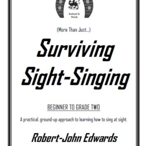 (More Than Just…) Surviving Sight-Singing